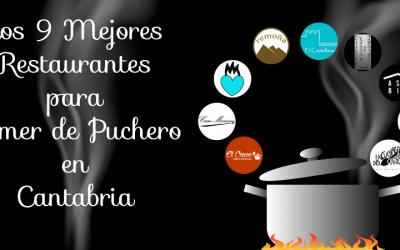 Mejores Restaurantes en Cantabria para comer Cocido Montañés, Cocido Lebaniego y Guisote.