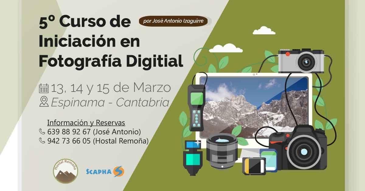 5º Curso de Iniciación en Fotografía Digital impartido por José Antonio Izaguirre en el Hostal Remoña - baja