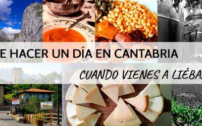 Que hacer un día en Cantabria si vienes a Liébana