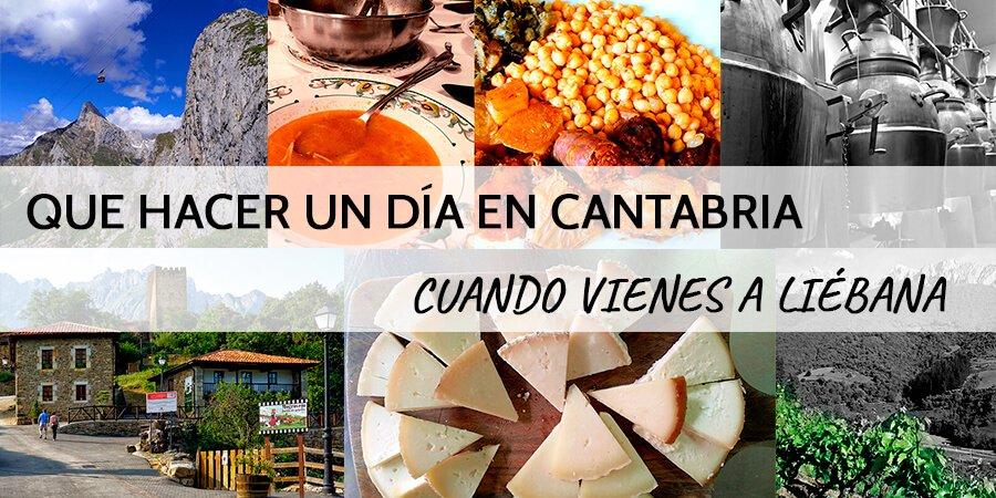 Que hacer un día en Cantabria si vienes a la Comarca de Liébana